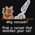 Let the Cat Match the Carpet by SpiritStudio