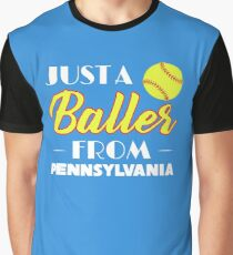 Just A Baller From Pennsylvania Graphic T-Shirt