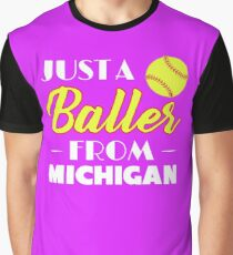 Just A Baller From Michigan Graphic T-Shirt
