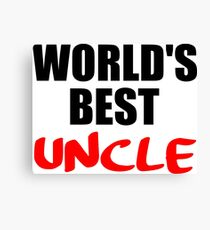 worlds best uncle funny gift Canvas Print