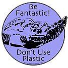 Be Fantastic! Purple by Artwork by Joe Richichi