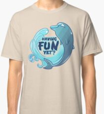 Existentiwhale: Having Fun? Classic T-Shirt