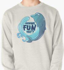 Existentiwhale: Having Fun? Pullover Sweatshirt