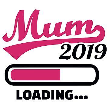 Mum 2019 loading by Designzz