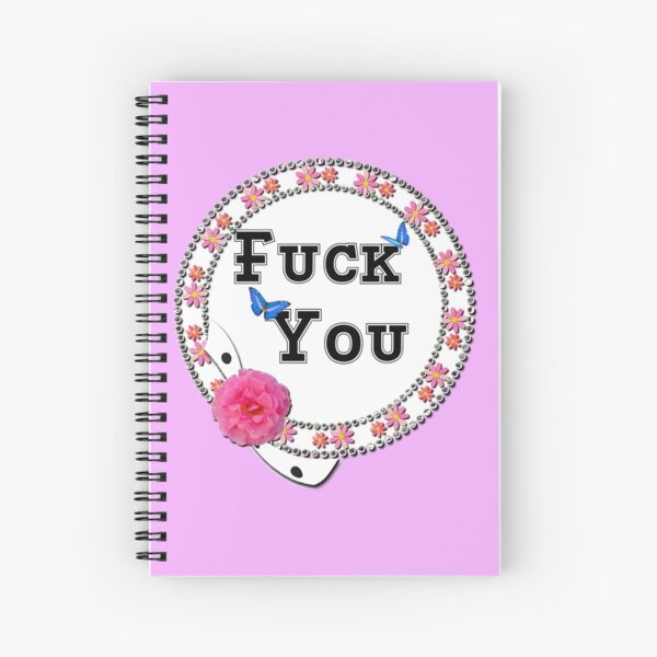 Fuck You Flowers pink Spiralblock
