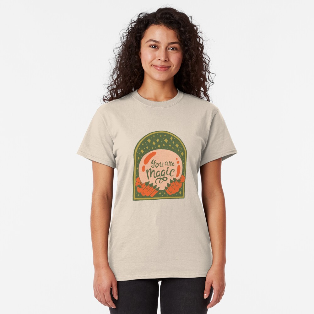 You are Magic Classic T-Shirt
