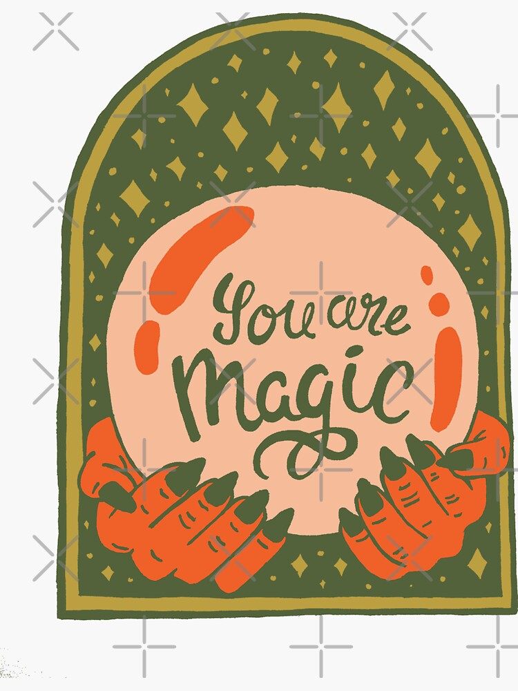 You are Magic by doodlebymeg
