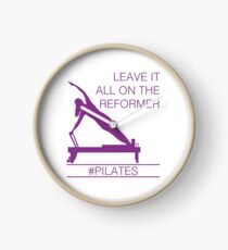 Leave It All On the Reformer #PIlates Clock