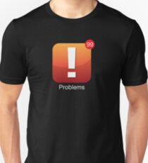 99 Problems App Icon T-Shirt