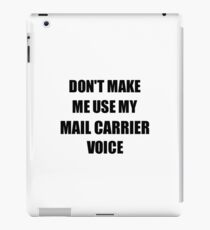Mail Carrier Gift for Coworkers Funny Present Idea iPad Case/Skin