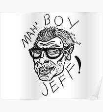MAH BOY JEFF! Poster