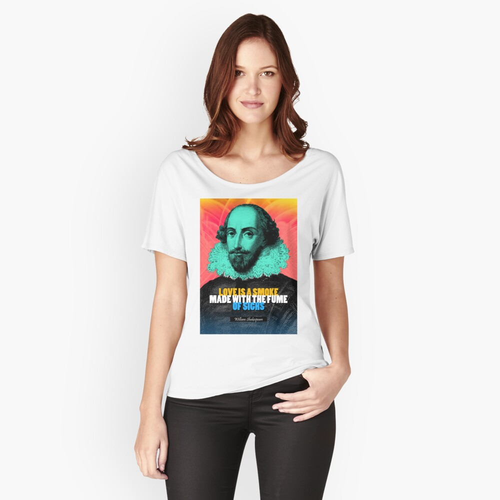 William Shakespeare Quote 3 Relaxed Fit T-Shirt