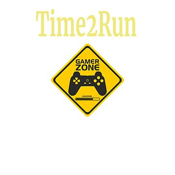 Gamertag Time To Run by LizWhite