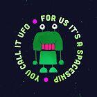 UFO by Tomek Kozyra