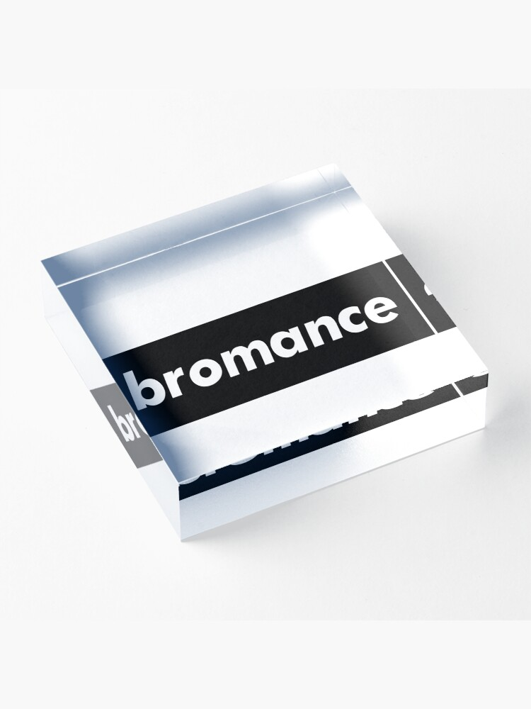 Alternate view of Bromance Male Friendship Acrylic Block
