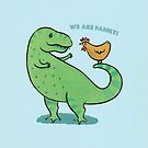 T Rex and Chicken - We are Family! by zoel