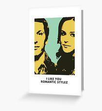 "Brooklyn Nine Nine ""I Like you Romantic Stylez"" Jake and Amy Greeting Card"