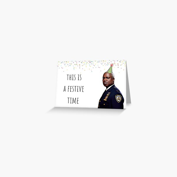 Brooklyn Nine Nine Captain Holt card/sticker,mug, Birthday, Anniversary, Mothers day, Fathers day, Graduation, Festive Greeting Card