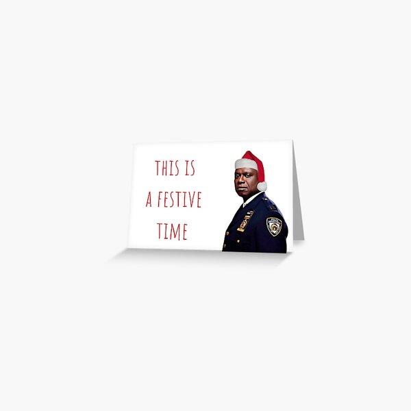 Brooklyn Nine Nine Captain Holt Christmas card/sticker, meme greeting cards Greeting Card