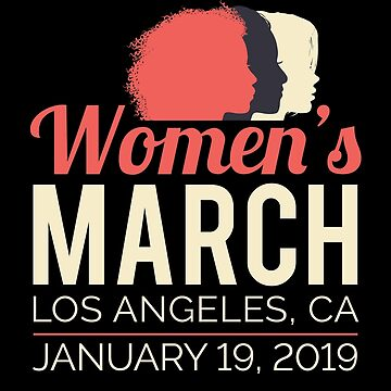Women's March 2019 Los Angeles by oddduckshirts