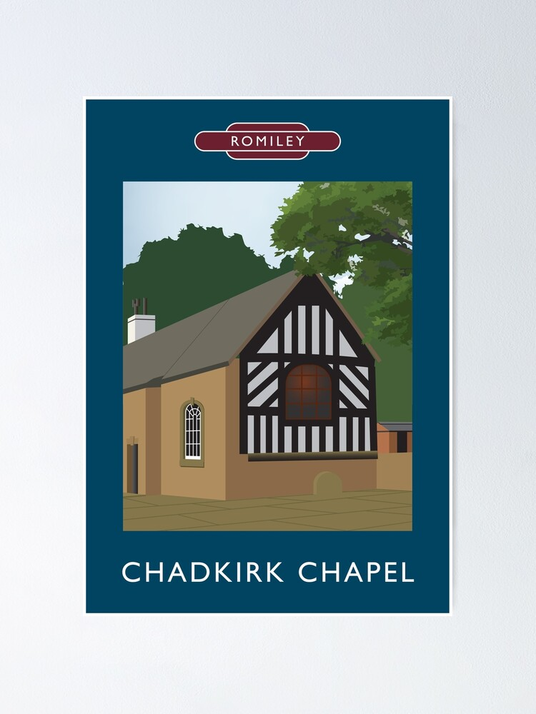 Alternate view of ROMILEY - Chadkirk Chapel Poster
