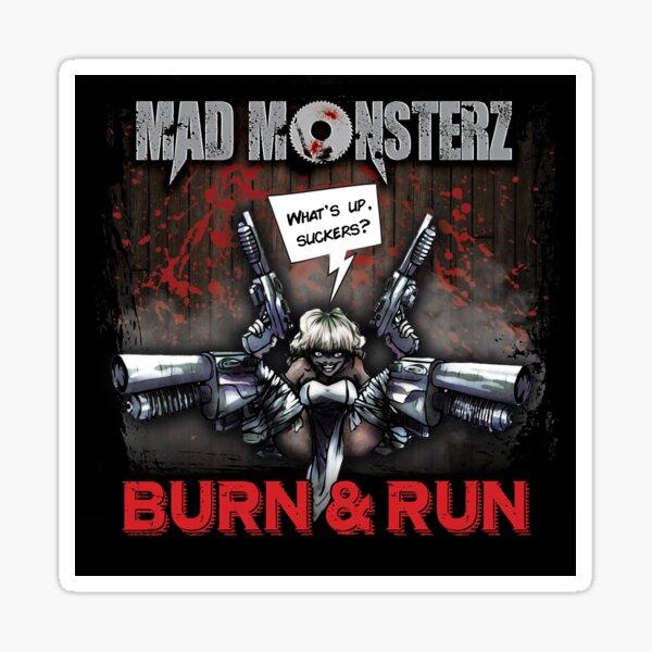 Mad Monsterz Burn & run CD cover Sticker