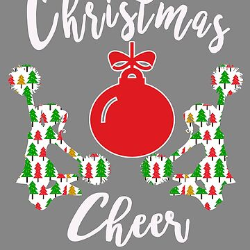 Top Fun Christmas Cheer Leading Design by LGamble12345