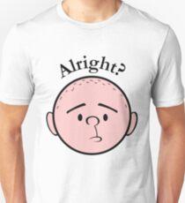 Alright? - Pilkology Unisex T-Shirt