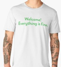 Welcome! Everything is fine. Men's Premium T-Shirt