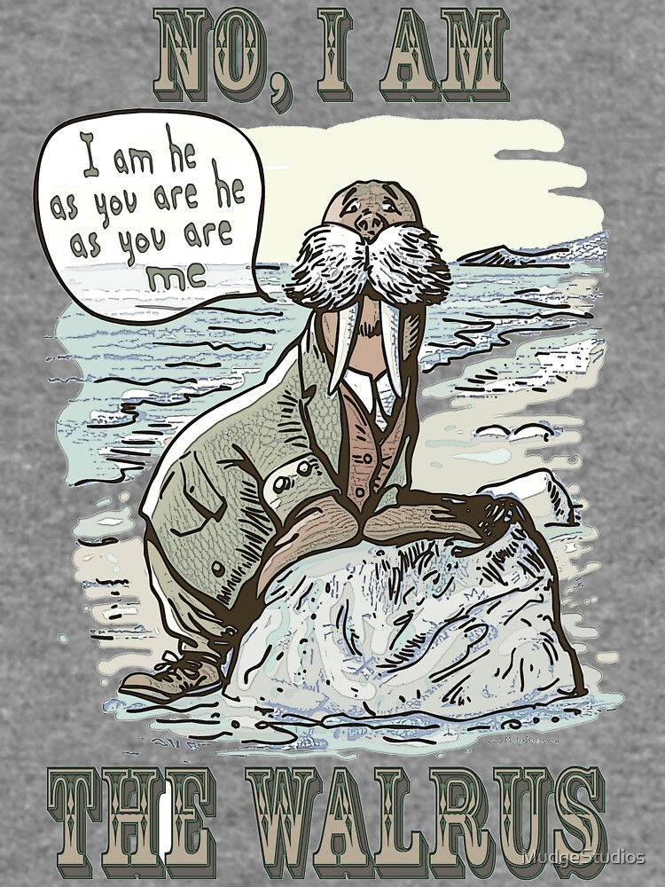 Funny No I am the Walrus by MudgeStudios