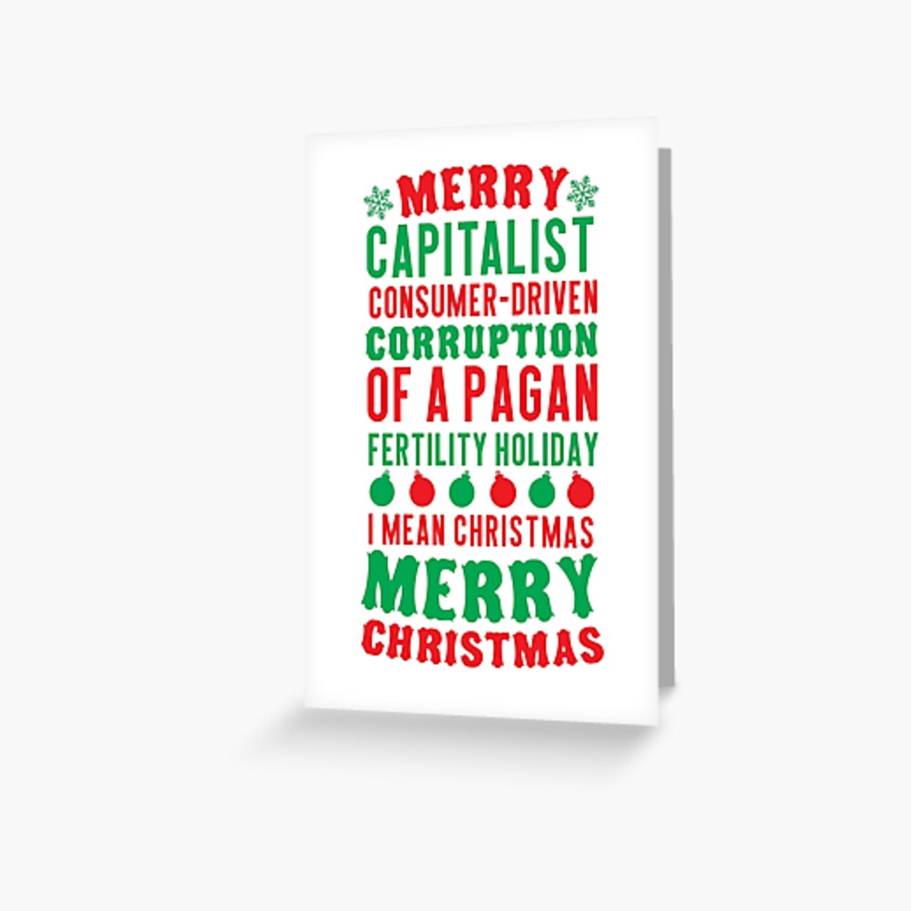 Merry Corruption Of A Pagan Holiday Greeting Card