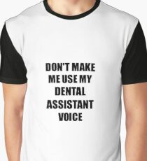 Dental Assistant Gift for Coworkers Funny Present Idea Graphic T-Shirt