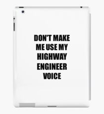 Highway Engineer Gift for Coworkers Funny Present Idea iPad Case/Skin