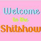 Willkommen in der Shitshow von aahhbianca