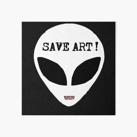 Save ART Art Board Print