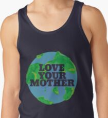 Love your MOTHER earth day Men's Tank Top