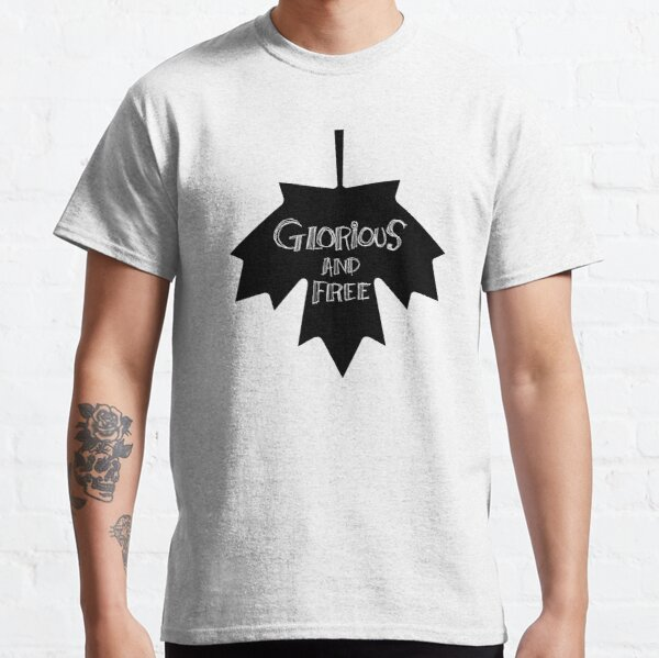 Glorious And Free Leaf Classic T-Shirt