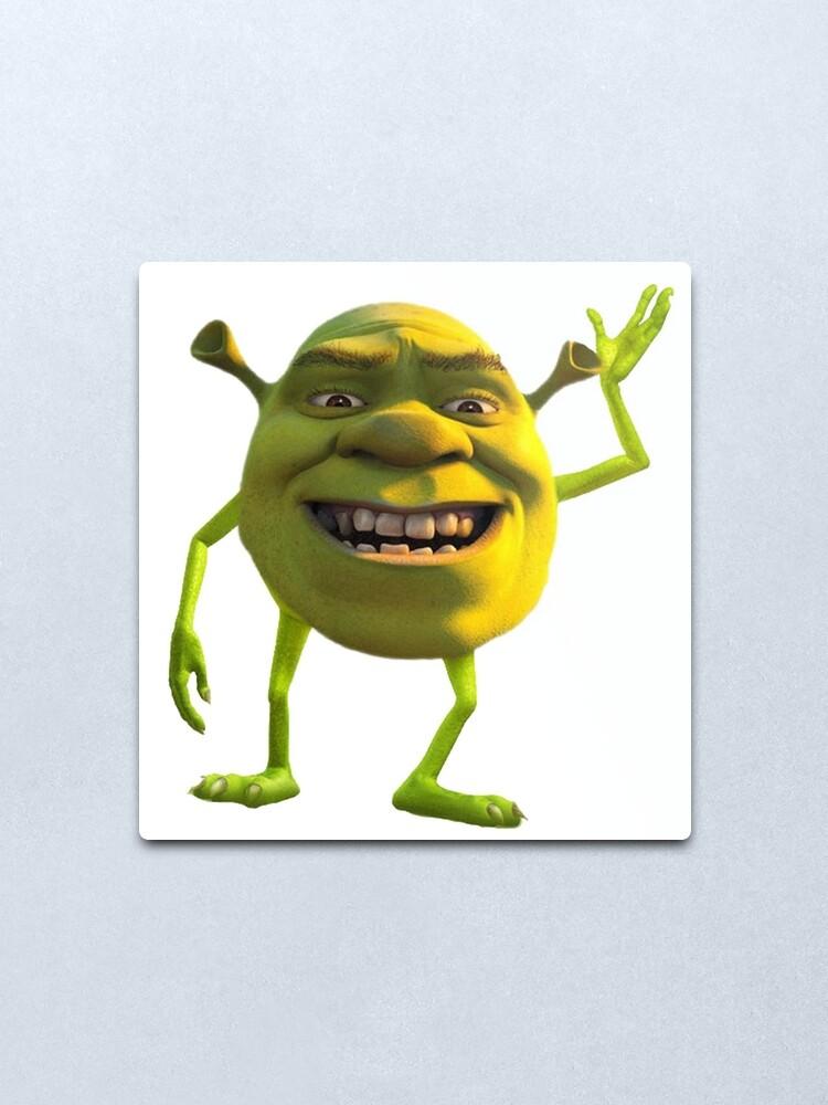 Shrek Mike Wazowski Meme Metal Print By Madgeik Redbubble