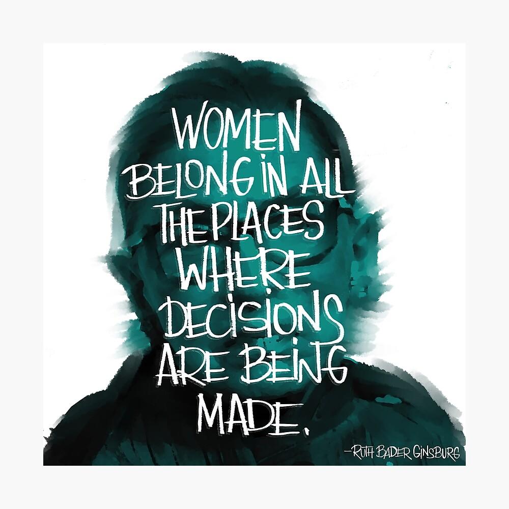 Women belong RBG Photographic Print
