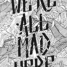 « We are All Mad Here » par Cécilia Leroux