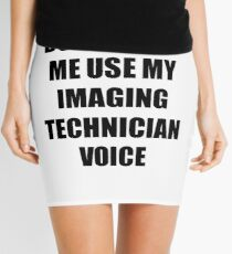 Imaging Technician Gift for Coworkers Funny Present Idea Mini Skirt