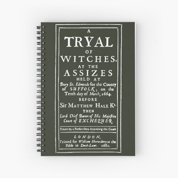 A TRYAL OF WITCHES- Vintage 17th Century Witch Trial Print  Spiral Notebook