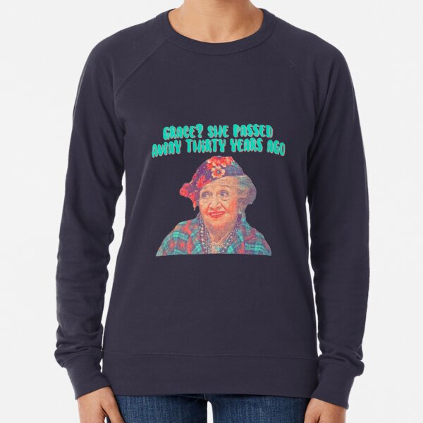Aunt Bethany - Grace? She passed away thirty years ago - Christmas Vacation Lightweight Sweatshirt