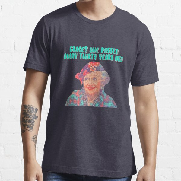 Aunt Bethany - Grace? She passed away thirty years ago - Christmas Vacation Essential T-Shirt