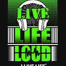 Live Life Loud T-shirt Bright Green Graphic by ilivelifeill