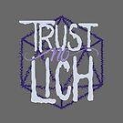 Trust No Lich by V Silverman
