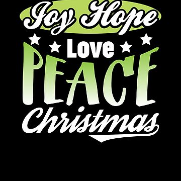 Joy Hope Love Peace Christmas Gift  by allsortsmarket