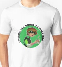 I'll drink to that Unisex T-Shirt
