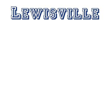 Lewisville by CreativeTs