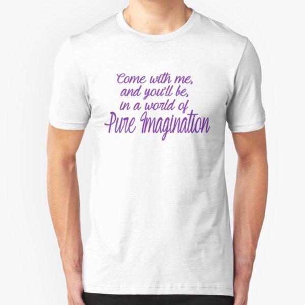 Pure Imagination  Slim Fit T-Shirt